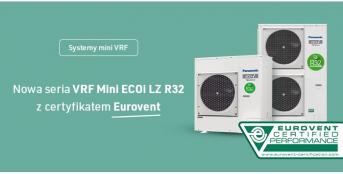 Układy mini VRF Panasonic serii Mini ECOi LZ R32 certyfikatem Eurovent